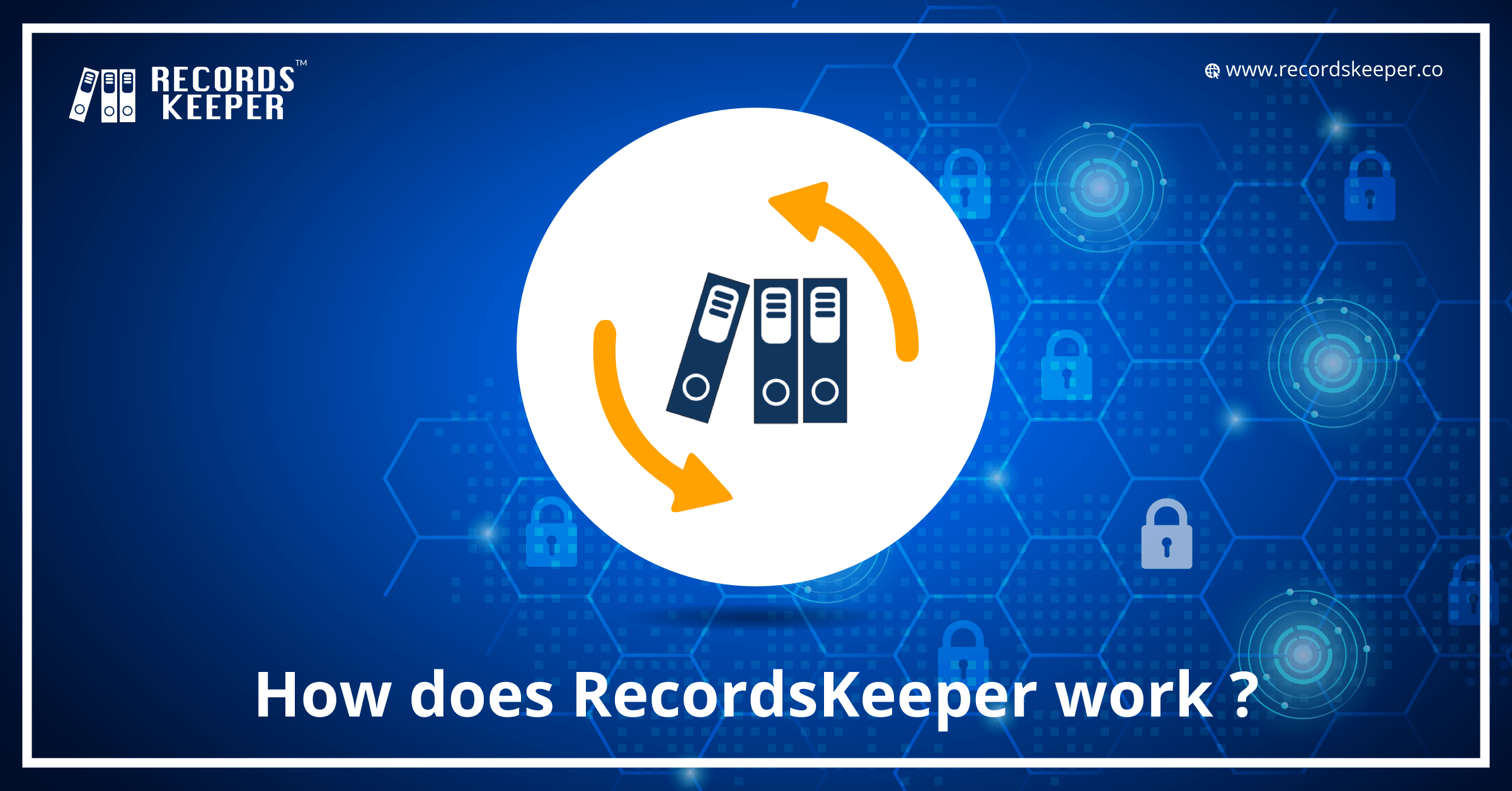 How does RecordsKeeper work?