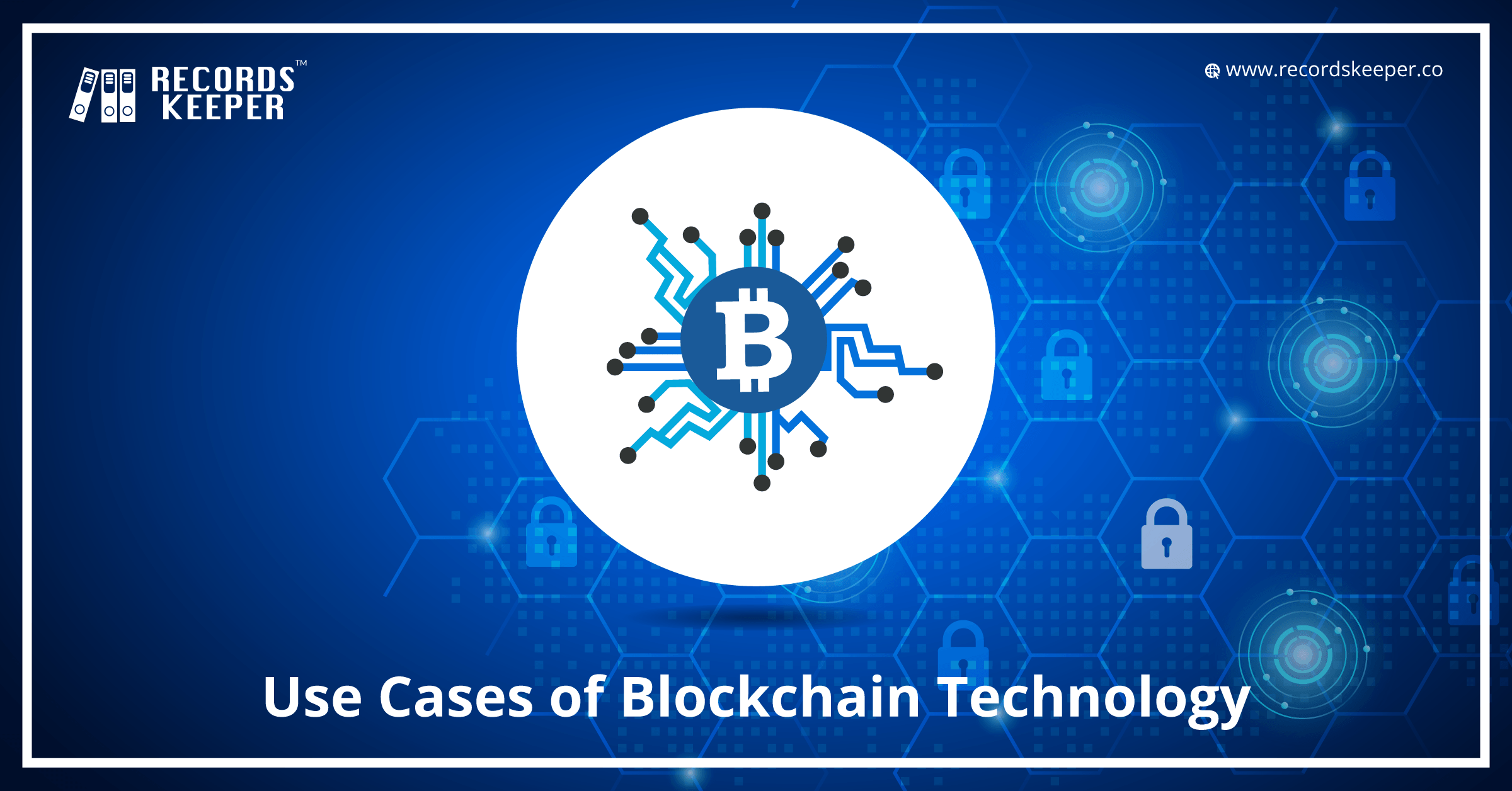 Use Cases of Blockchain Technology