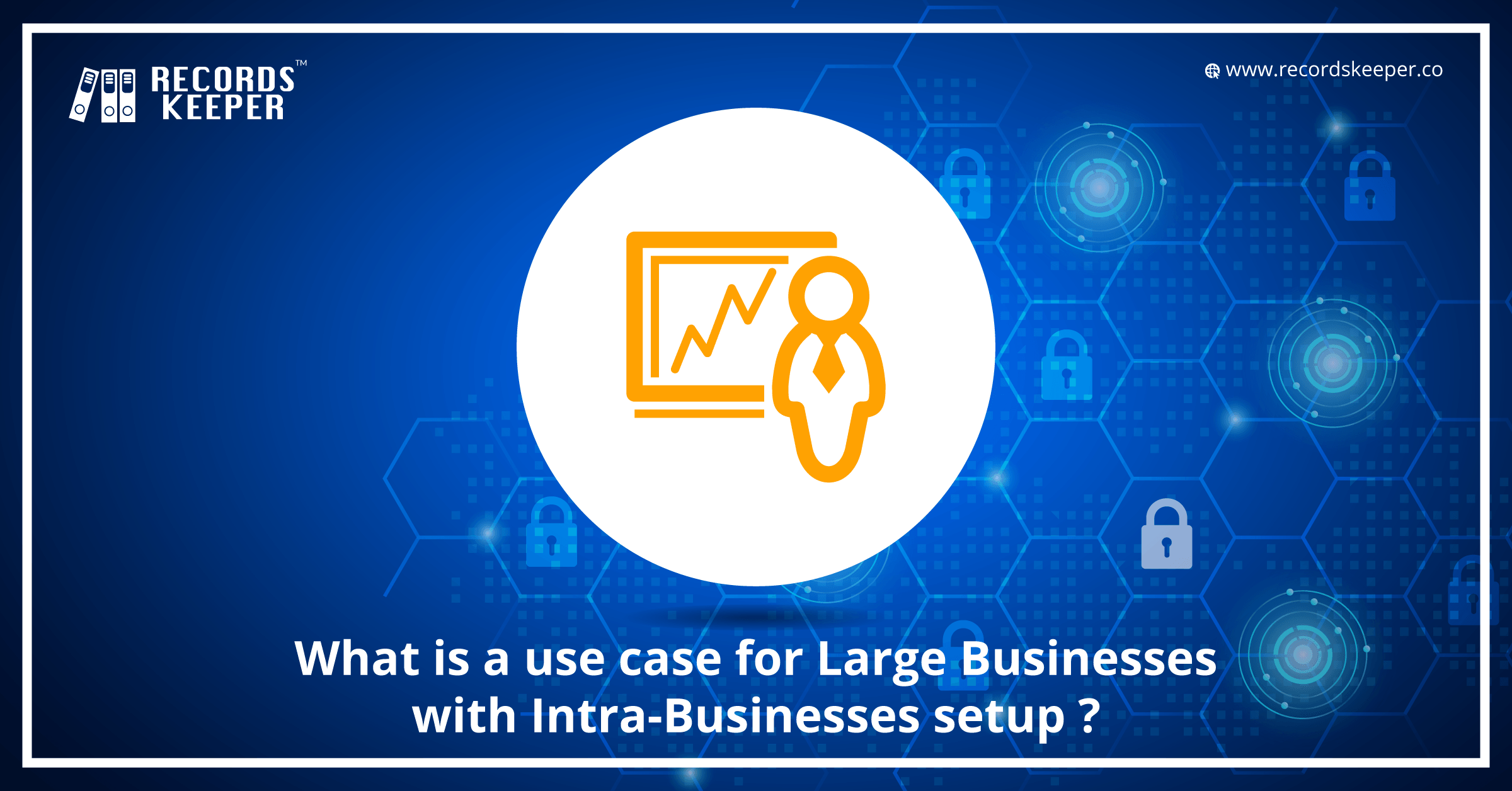 What is a use case for Large Businesses with Intra-Businesses setup?