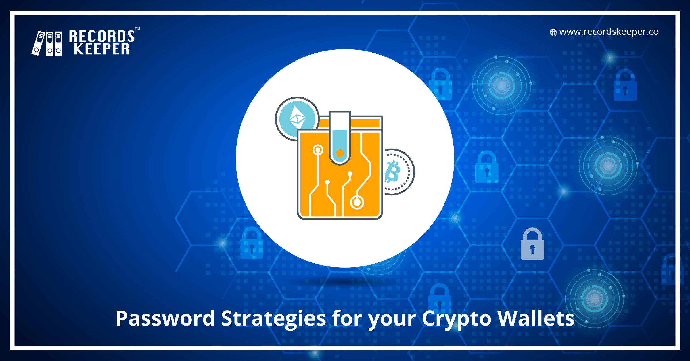 Password Strategies for your Crypto Wallet