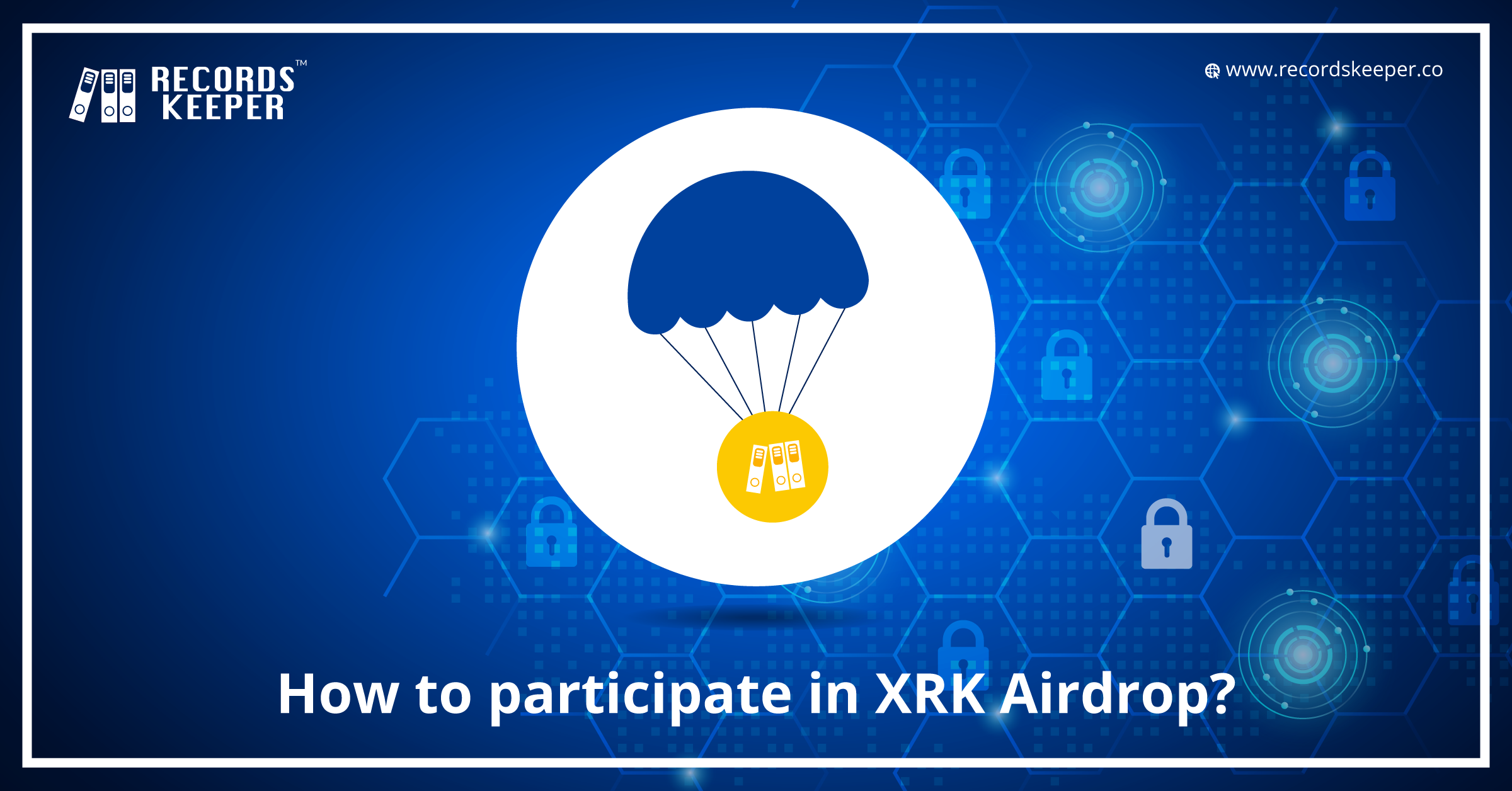 How to participate in XRK Airdrop?