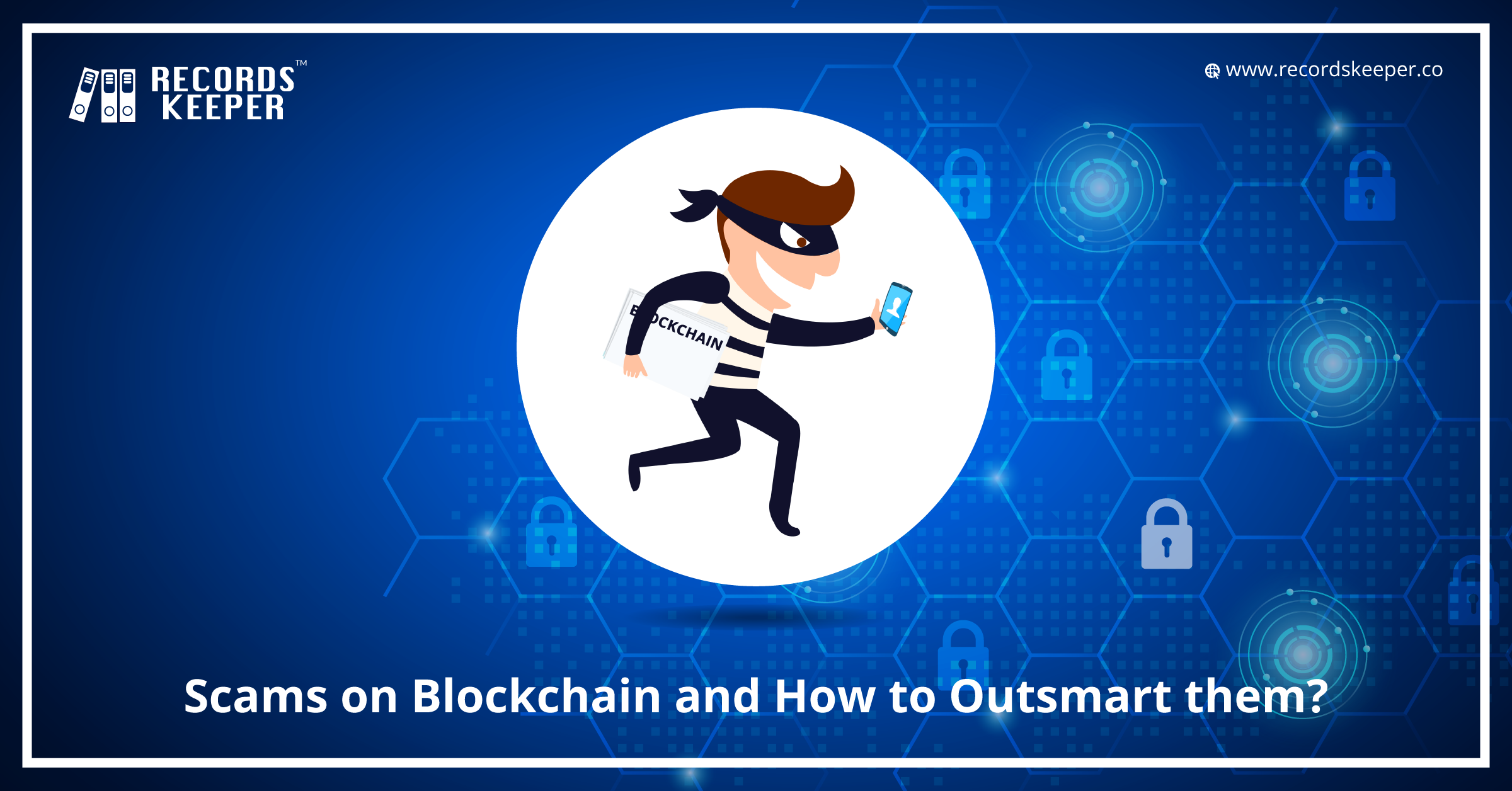 Scams on Blockchain and How to Outsmart Them