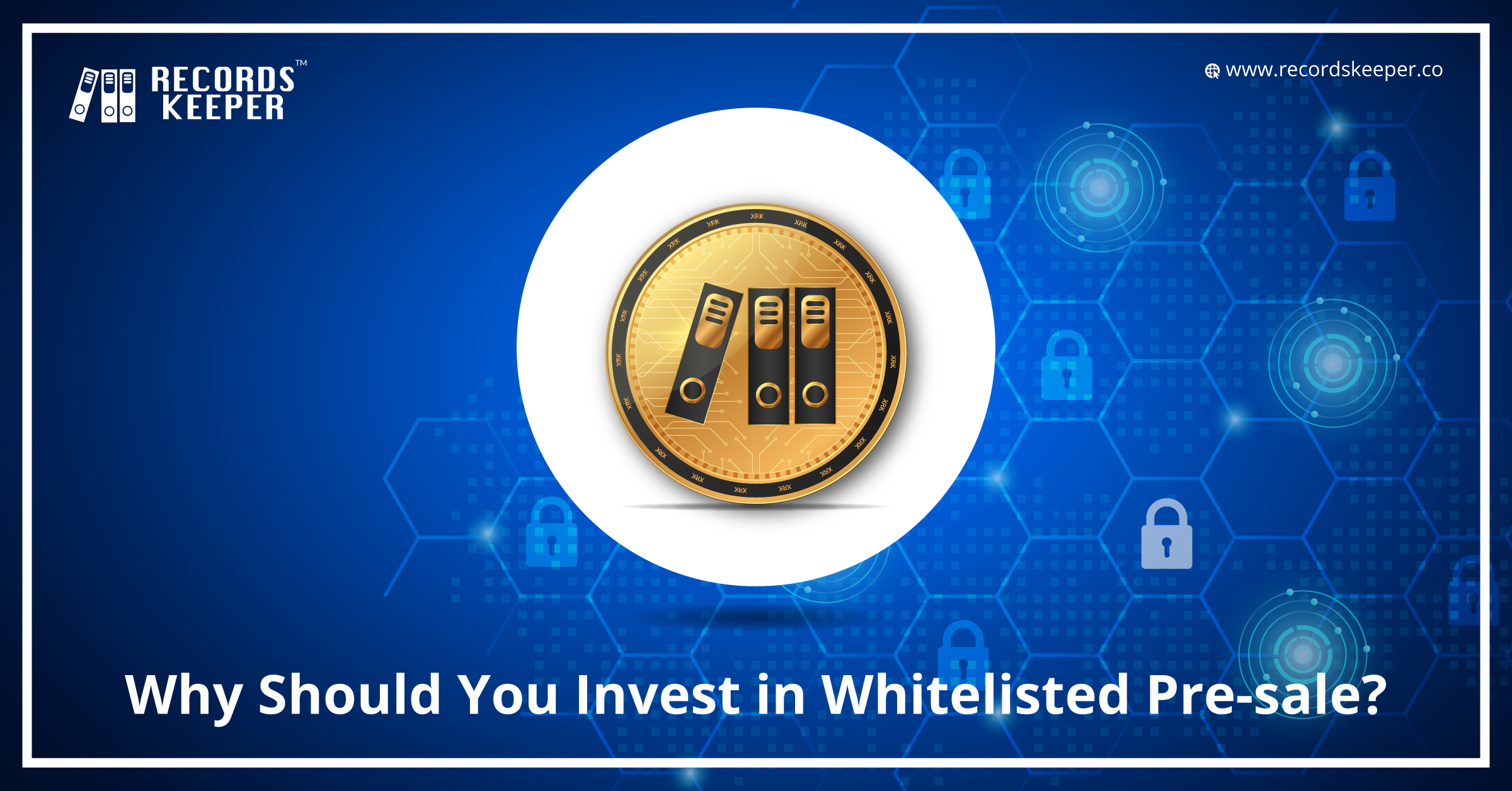 Why Should You Invest in Whitelisted Pre-sale?